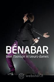 Benabar - Bien L'bonsoir M'sieurs Dames (Blu-ray)