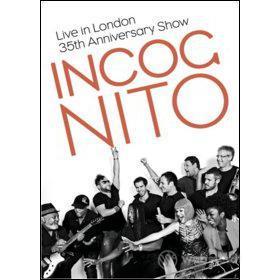 Incognito. Live in London. The 35th Anniversary Show