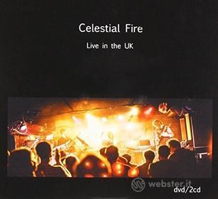 Celestial Fire - Live In The Uk