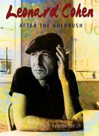 Leonard Cohen. After the Gold Rush