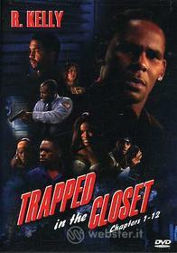 R Kelly - Trapped In The Closet: Chapters 1-12