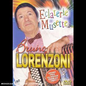 Bruno Lorenzoni - Eclaterie Musette