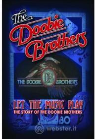 Doobie Brothers - Let The Music Play