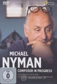 Michael Nyman. Composer In Progress