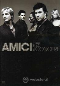 Amici Forever - In Concert