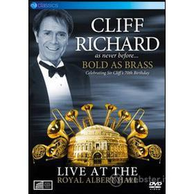 Cliff Richard. Bold as Brass. Live at the Royal Albert Hall