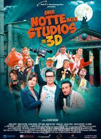 Una notte agli Studios in 3D
