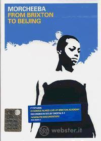Morcheeba. From Brixton to Beijing