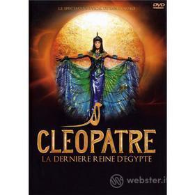 Cleopatre La Derniere Reine D'Egypt