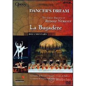 Dancer's Dream. La Bayadere. The Grat Ballets of Rudolf Nureyev