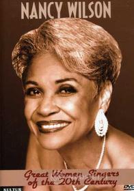 Nancy Wilson - Great Women Singers Of The 20Th Century