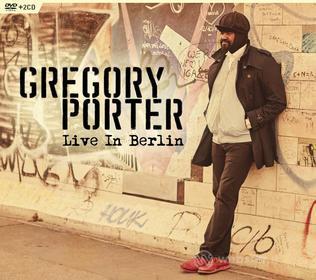 Gregory Porter - Live In Berlin (Dvd+Cd) (3 Dvd)