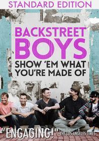 Backstreet Boys - Show 'Em What You'Re Made Of