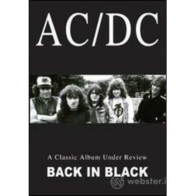 AC/DC. Back In Black. A Classic Album Under Review