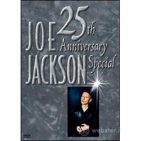 Joe Jackson. 25th Anniversary Special