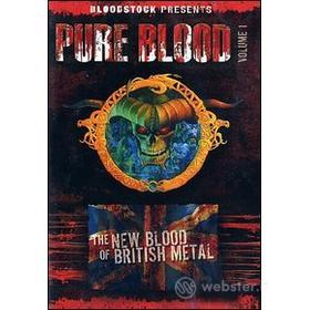 Pure Blood Vol. 1. The New Blood of British Metal!