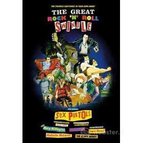 Sex Pistols. The Great Rock 'n' Roll Swindle. La grande truffa del Rock 'n' Roll