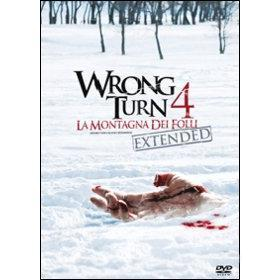 Wrong Turn 4. La montagna dei folli