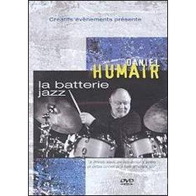 Daniel Humair. La batterie jazz