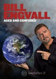 Bill Engvall - Aged & Confused