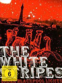 The White Stripes. Under Blackpool Lights