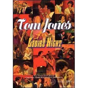 Tom Jones. Ladies Night