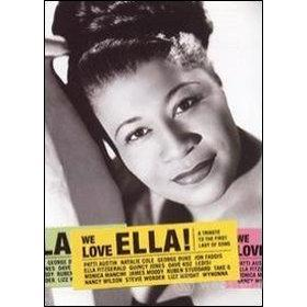 We Love Ella. A tribute to the first lady of song