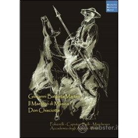 Giovanni Battista Martini. Il maestro di musica-Don Chisciotte