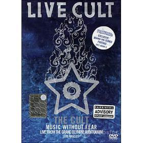 The Cult. Music Without Fear. Live from the Grand Olympic Auditorium. Los Angeles