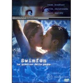 Swimfan. La piscina della paura