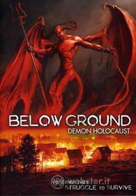 Below Ground. Demon Holocaust