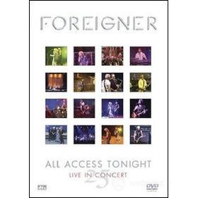 Foreigner. 25 All Access Tonight