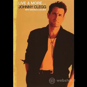 Johnny Clegg - Live And More...