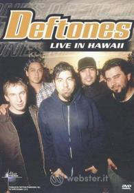 Deftones - Live In Hawaii (Music In Higher Places)