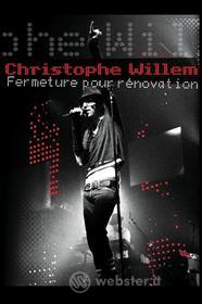 Christophe Willem - Fermeture Pour Renovation (Blu-ray)