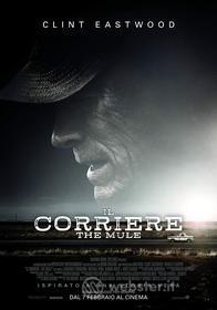 Il Corriere - The Mule (4K Ultra Hd +Blu-Ray) (2 Blu-ray)