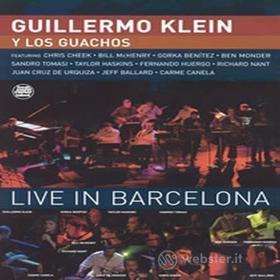 Guillermo / Gauchos Klein - Live In Barcelona