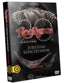 Hooligans - 20. Jubileumi Koncertshow