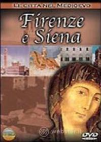 Le città nel Medioevo. Firenze e Siena