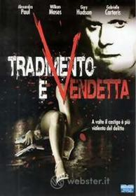Tradimento E Vendetta