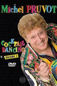 Michel Pruvot - Cocktail Dancing Vol.2