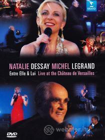 Natalie Dessay Michel Legrand. Entre Elle & Lui. Live in Versailles
