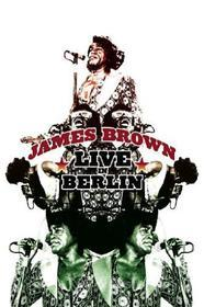 James Brown. Live in Berlin