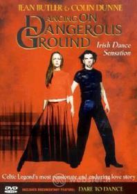 Jean Butler & Colin Dunne. Dancing on Dangerous Ground
