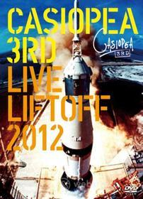Casiopea 3Rd - Live Liftoff 2012