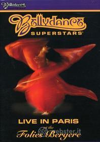 Bellydance Superstars - Live In Paris At The Folies Bergere