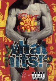 Red Hot Chili Peppers. What Hits?