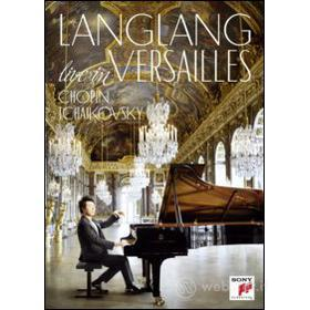 Lang Lang. Live in Versailles