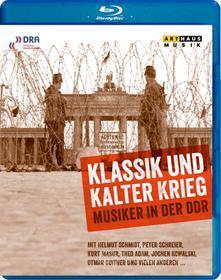 Klassik Und Kalter Krieg. Musica in DDR (Blu-ray)