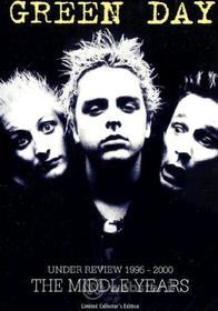 Green Day. The Middle Years. Under Review 1995 - 2000